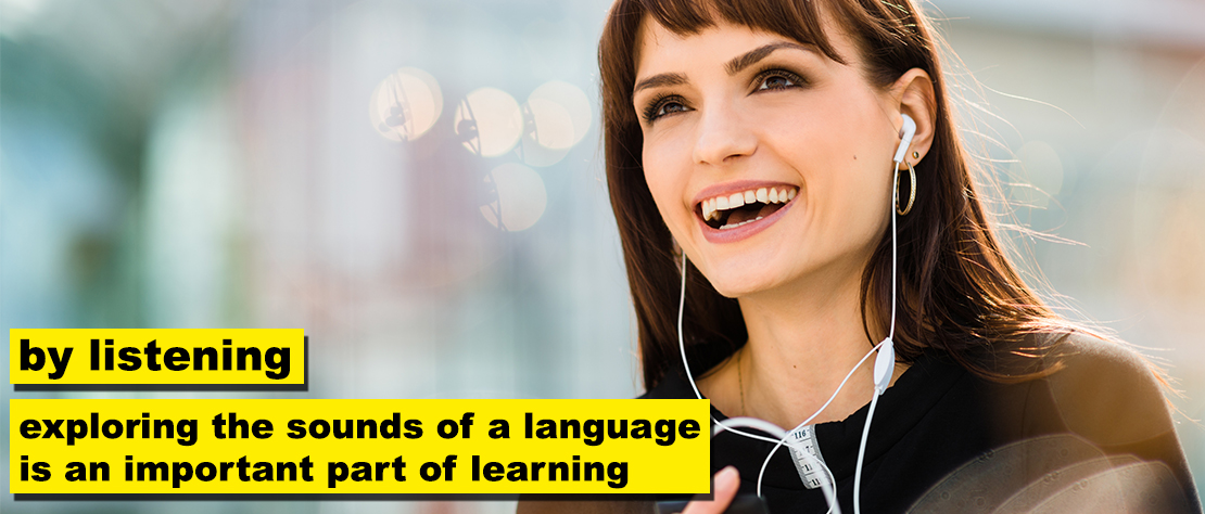 Just Translate - exploring the sounds of a language is an important part of learning